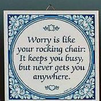 Inspirational Wall Plaque: Worry Rocking Chair..