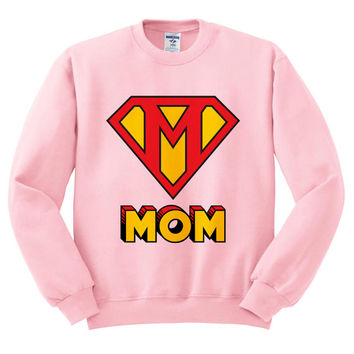 Pink Crewneck This Mom Is Super Mother's Day Sweatshirt Sweater Jumper Pullover