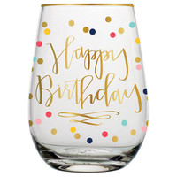 "SLANT COLLECTIONS ""HAPPY BIRTHDAY"" STEMLESS WINE GLASS"