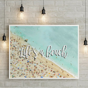 Life's A Beach Poster, Colorful Print, Beach Decor, Beach Wall Art, Room Decor, Beach Wall Decor, Home Decor, Ocean Wall Art, Ocean Print