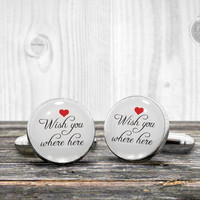 Memorial Wedding cufflinks - Wish you where here - Very elegant wedding ceremony cuff links