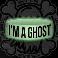 """Glow in the Dark """"I'm A Ghost"""" Wristband from GHOST TOWN // Official Store"""