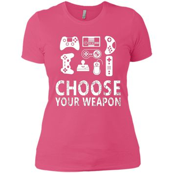 Choose your weapon gamer video game nerdy gaming t-shirt