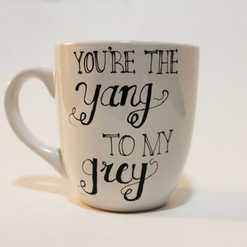 You're The Yang to My Grey Coffee Mug Grey's Anatomy with mug warmer