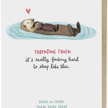 Parenting Truth Baby Otter Parenting Card