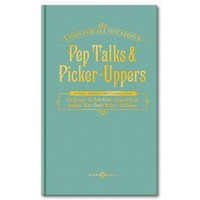 Pep Talks & Picker-Uppers for All Occasions