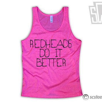 Red Heads Do it Better Tank Top x Singlet 062
