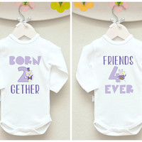 Born Together Friends Forever Twin Baby Set. Matching Twin Bodysuits. Twin Baby Announcement. Long or Short Sleeve.
