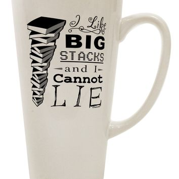 I Like Big Stacks -of books- 16 Ounce Conical Latte Coffee Mug