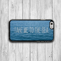 Travel QUOTE Take Me to The Sea iPhone 6 Case iPhone 6 Plus, iPhone 5/5S Case, iPhone 5C Case, iPhone 4/4S Case Teen Accessorie Vintage Gift