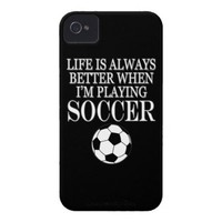 Soccer Player Life Is Always Better When I Play Case-Mate iPhone 4 Case from Zazzle.com