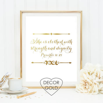 She is clothed with strength and dignity Proverbs 31:25 Bible verse Gold foil print gold office decor Christmas gift wal holiday decor art