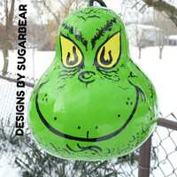 GRINCH Hand Painted Gourd GRINCHMaS DECoRATION Table Centerpiece or BiRDHOUSE SWeeT &  ADoRABLE CuSToM ORdeRs AVAiLable Designs by Sugarbear
