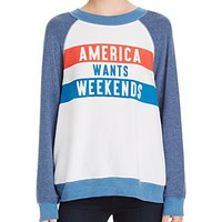 WILDFOXAmerica Wants Weekends Printed Sweatshirt