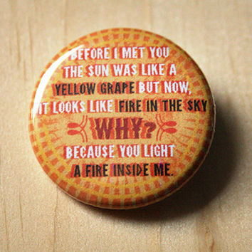 The Sun was like a Yellow Grape - orange is the new black // 1.25 inch button