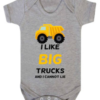 I Like Big Trucks And I Cannot Lie Baby Onesuit