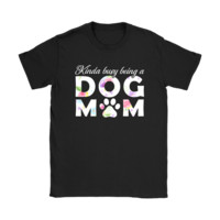 QIYIF Kinda Busy Being A Dog Mom For Dog Lovers Mother's Day Shirts