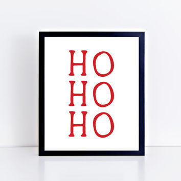 Ho Ho Ho, PRINTABLE, xmas, christmas, santa claus, wall decor, wall art, home decor, modern, minimalist, gift idea, INSTANT DOWNLOAD