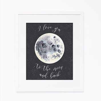 To the Moon and Back Nursery Print
