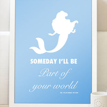 Disney The Little Mermaid Ariel Part Of Your Wold Movie Quote Typography Home Decor Pastel Print Wall Art Typography Digital Print Poster