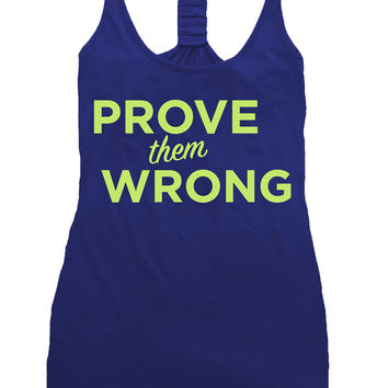 Prove Them Wrong Tank