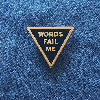 Words Fail Me Enamel Pin in Black and Gold