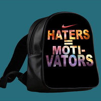 Nike Haters Motivation Custom for Backpack / Custom Bag / School Bag / Children Bag / Custom School Bag ***
