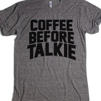 Coffee Before Talkie-Unisex Athletic Grey T-Shirt