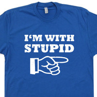 I'm With Stupid T Shirt Classic Vintage T Shirt Funny T Shirts