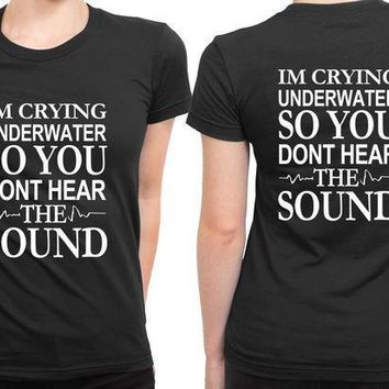 Pierce The Veil Quote Im Crying Underwater 2 Sided Womens T Shirt