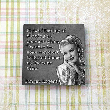 Ginger Rogers Quote Vintage Hollywood Ceramic Tile Refrigerator Fridge Magnet Cubicle Dorm Decor Magnet Board
