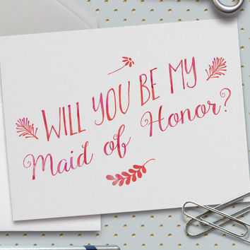 Will You Be My Maid of Honor Card,5.5 x 4.25 Inch (A2), Pink Watercolor, Wedding Cards, Bridal Party, Wedding Party, MOH Card