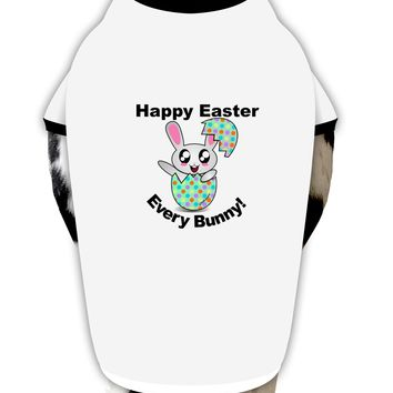 Happy Easter Every Bunny Dog Shirt by TooLoud