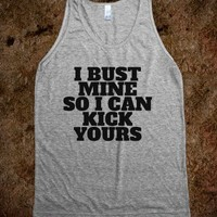 I BUST MINE SO I CAN KICK YOURS ATHLETIC TANK TOP (BLACK ART)