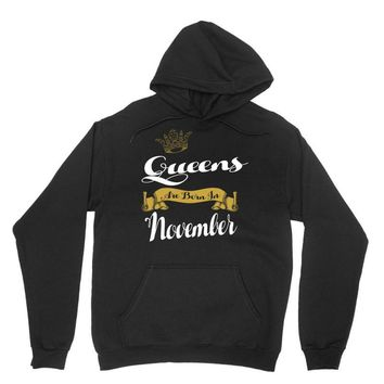queens are born in november Unisex Hoodie