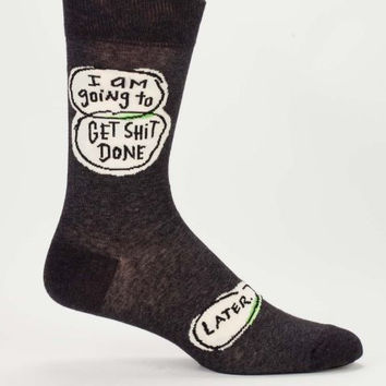 Get Shit Done...Later Men's Socks