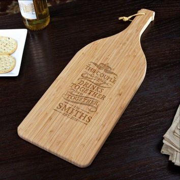 Drink Together Stay Together Bamboo Cutting Board