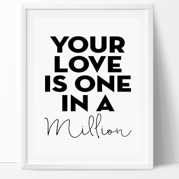 One In A Million Print