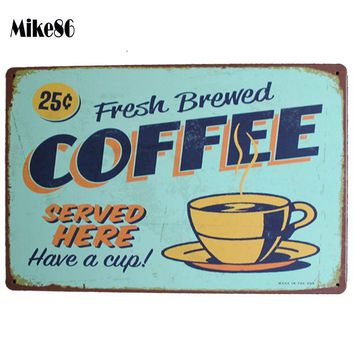 Fresh Brewed Coffee Served Here retro style tin sign