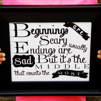 Beginnings And Endings 8x10 Typography Print. Movie Quote.