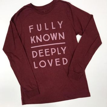 Fully Known Deeply Loved Tee