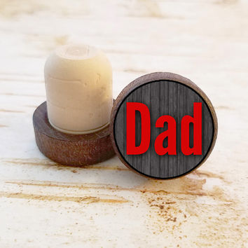 Dad Wine Stopper, Dad Bottle Stopper, Dark Wood T-Top, Gift For Father, Gift For Dad, Gift For Him, Fun Wood Top Cork Stopper