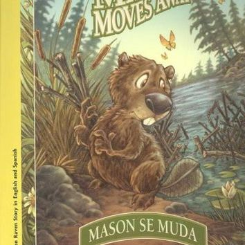 Mason Moves Away / Mason Se Muda (Solomon Raven Story): Mason Moves Away / Mason Se Muda