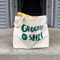 Funny Tote Bag, Groceries n' Shit Bag, Mature