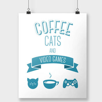 Print Coffee Cats Video Games Typography Nerdy Cat Lady Poster Gamer Home Decor Blue Wall Decor Wall Art