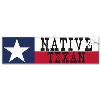 Native Texan Car Bumper Sticker