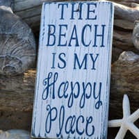 NEW The Beach Is My Happy Place, Wood Sign Art, Hand Painted Cute Beach Decor, Distressed White and Navy Blue