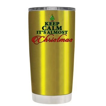 TREK Keep Calm Its Almost Christmas on Translucent Gold 20 oz Tumbler Cup
