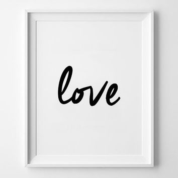 Love handwriting inspirational poster, wall decor, motto, graphic, home decor, home art, print, love quote, typography art, word art, brush