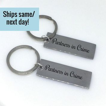 Partners in Crime, Long Distance Relationship, Best Friend Keychain, Engraved Bar Keychain, Engraved Keychain, Boyfriend Gift,Gifts Under 20